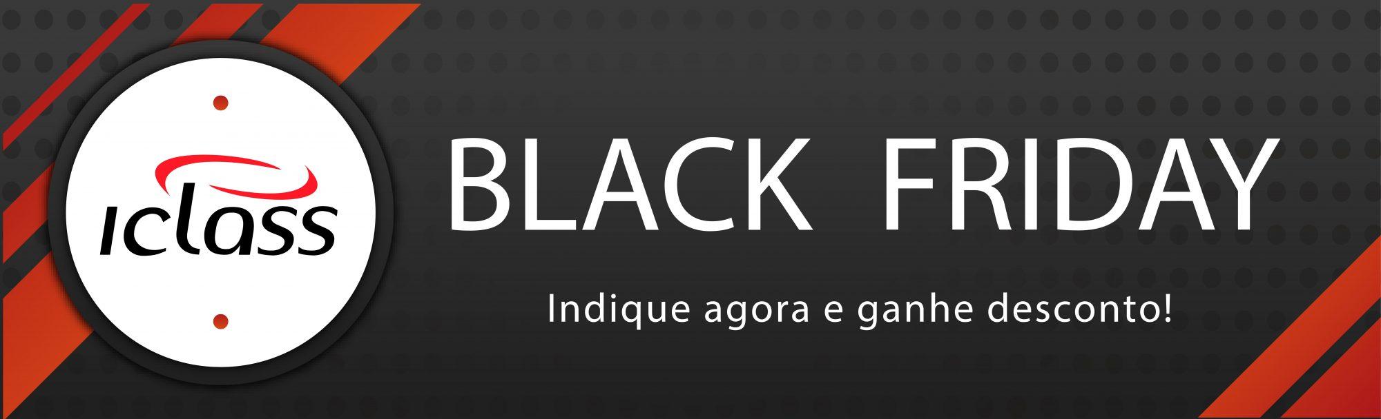 Black Friday 2018 ICLASS Black Friday 2018 ICLASS