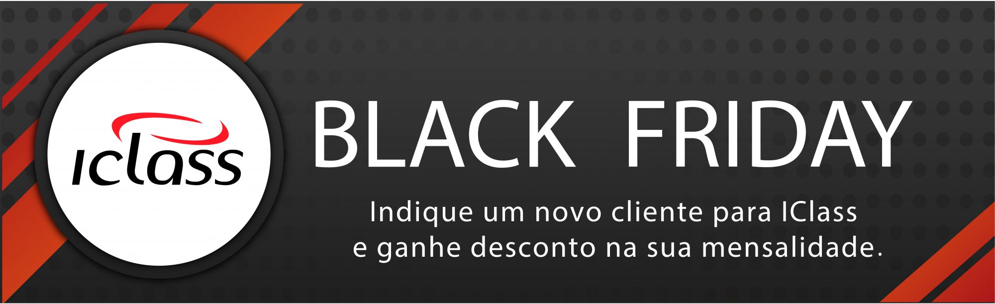 Black Friday IClass 2018 banner Black Friday IClass 2018 banner